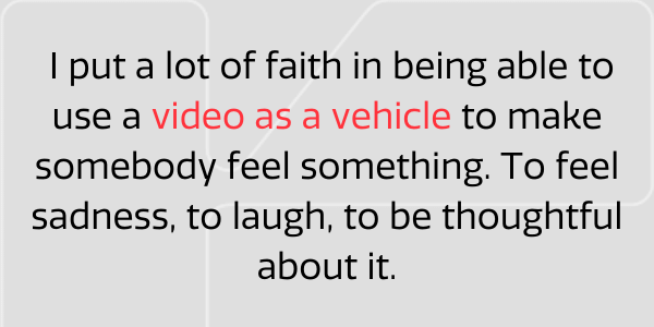 Video as a vehicle
