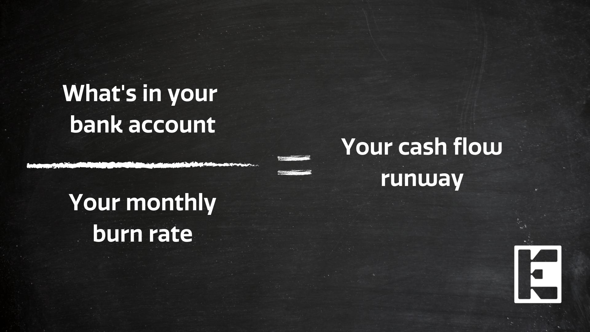 Cash flow runway equation