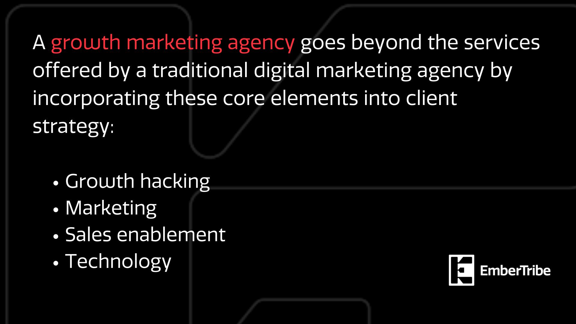 Growth marketing agencies go beyond traditional marketing