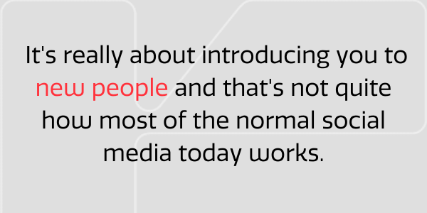Social media that introduces you to new people